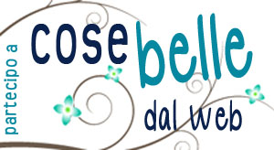Le Cose Belle dal Web!