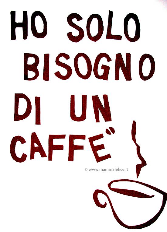 Molto Cartellone per amanti del caffè | Mamma Felice JY45