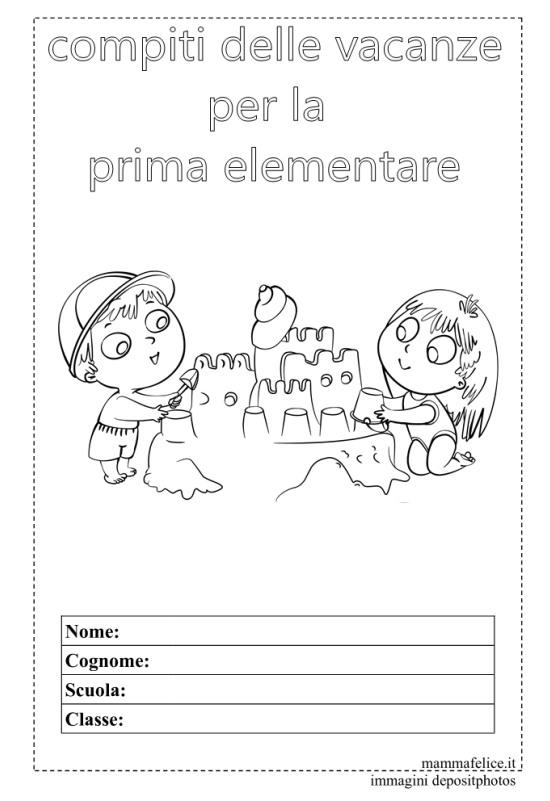 Prima Elementare Schede E Compiti Delle Vacanze Da Stampare Mamma