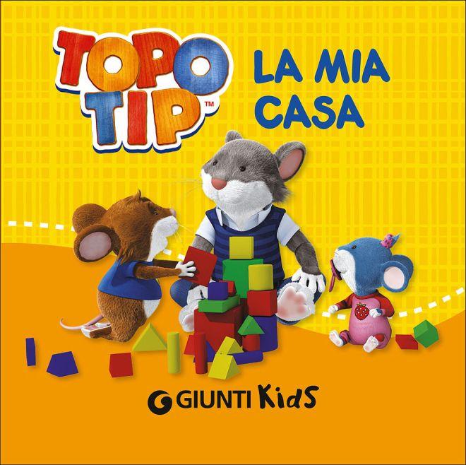 Idea per natale i nuovi libri di topo tip mamma felice for Topo tip giocattoli