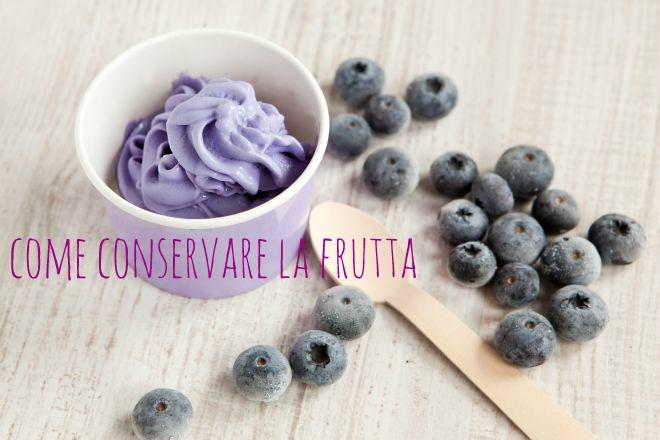 come-conservare-frutta-fresca-estate-inverno-congelare-essiccare