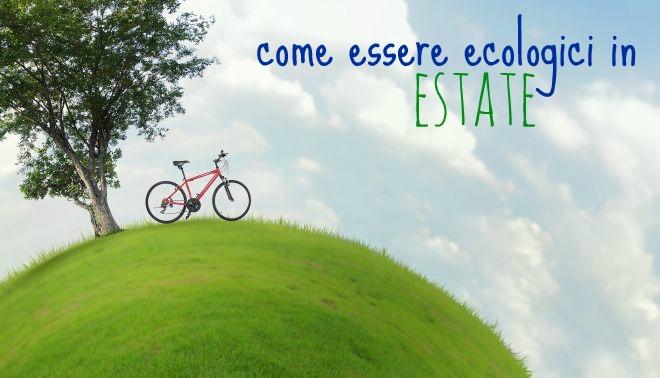 come-essere-ecologici-in-estate
