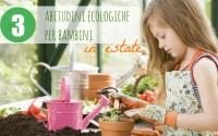 3-abitudini-ecologiche-per-bambini-in-estate