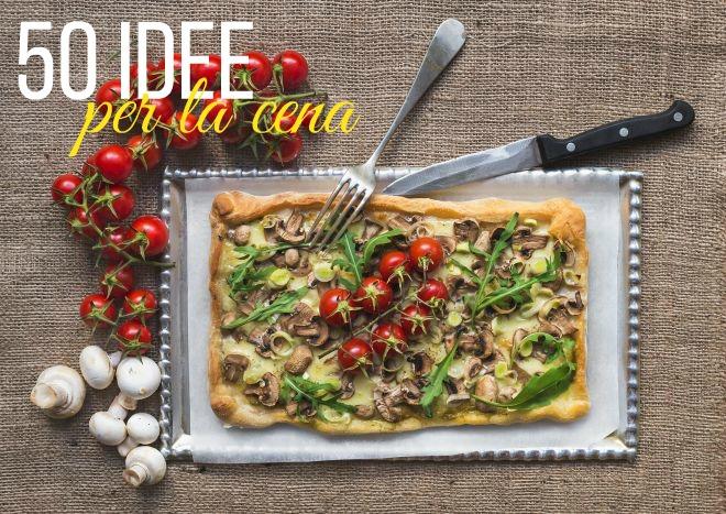 50 Idee per la cena