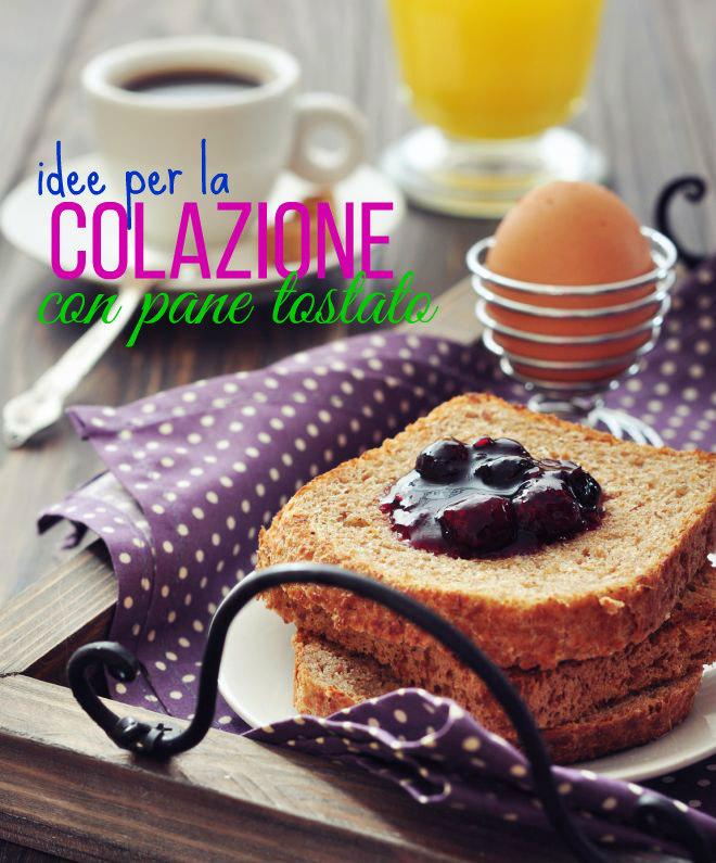 idee-per-la-colazione-dieta-leggera-pane-tostato-dolce-salata