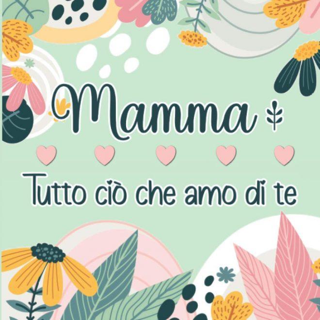 4-libri-bellissimi-da-regalare-per-la-festa-della-mamma_mammafelice03